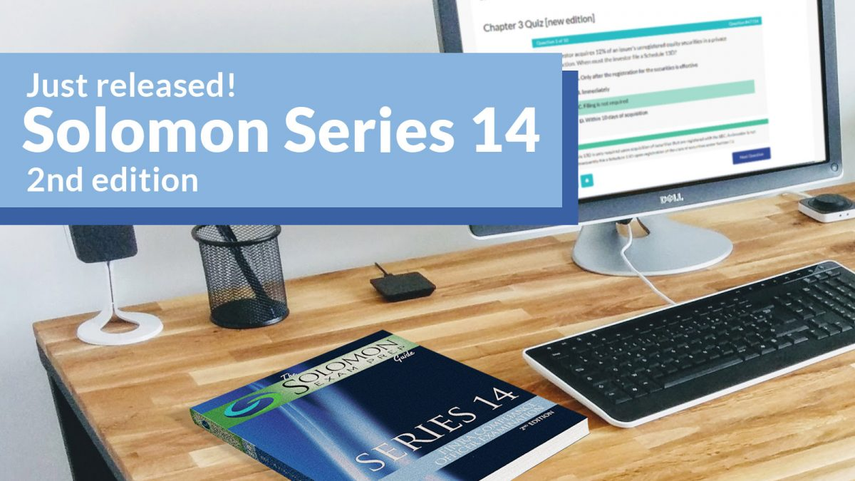 Solomon Releases New Edition of Series 14 Study Guide and Exam Simulator