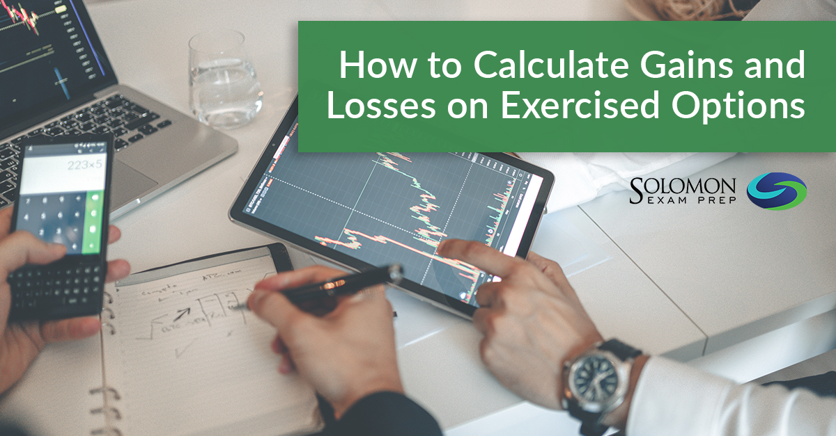 How to Calculate Gains and Losses on Exercised Options