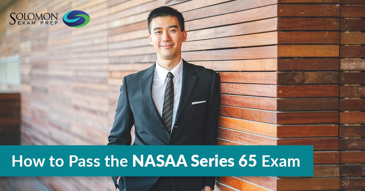 How to Pass the NASAA Series 65 Exam