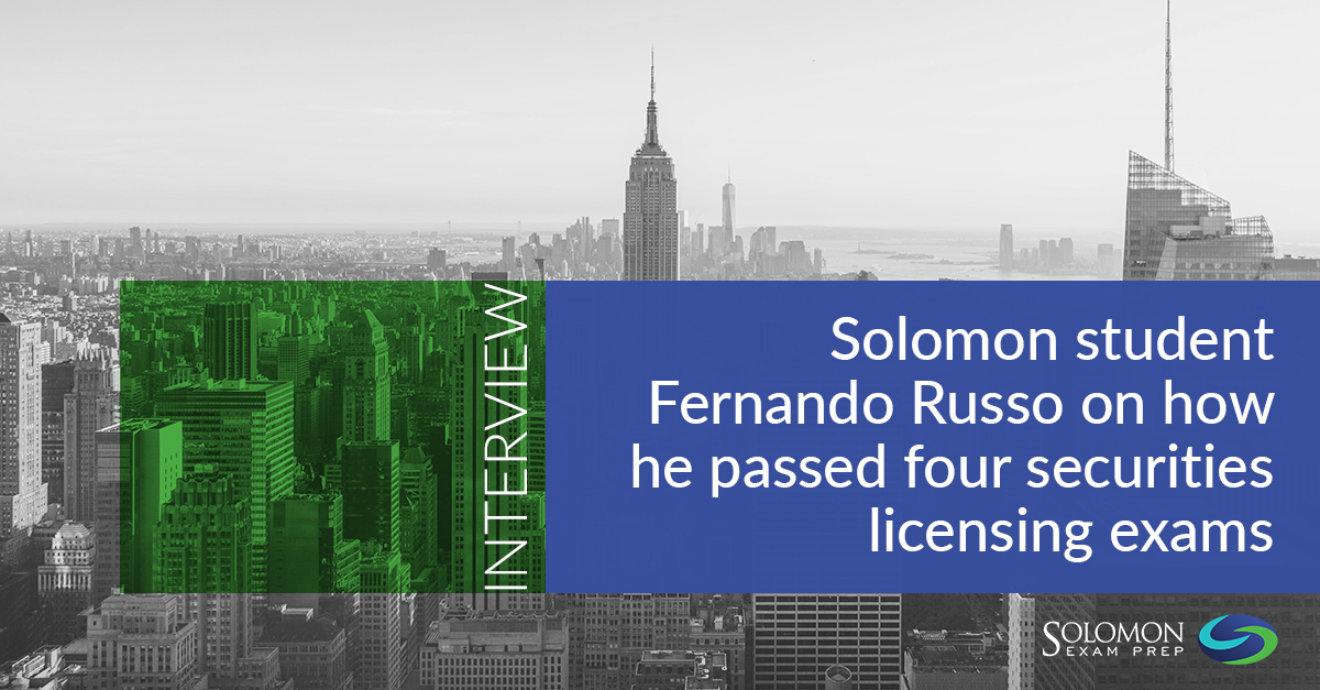 Interview: How Fernando Russo passed four securities licensing exams