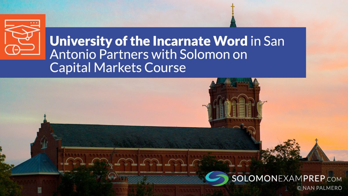 University of the Incarnate Word In San Antonio Partners with Solomon on Capital Markets Course