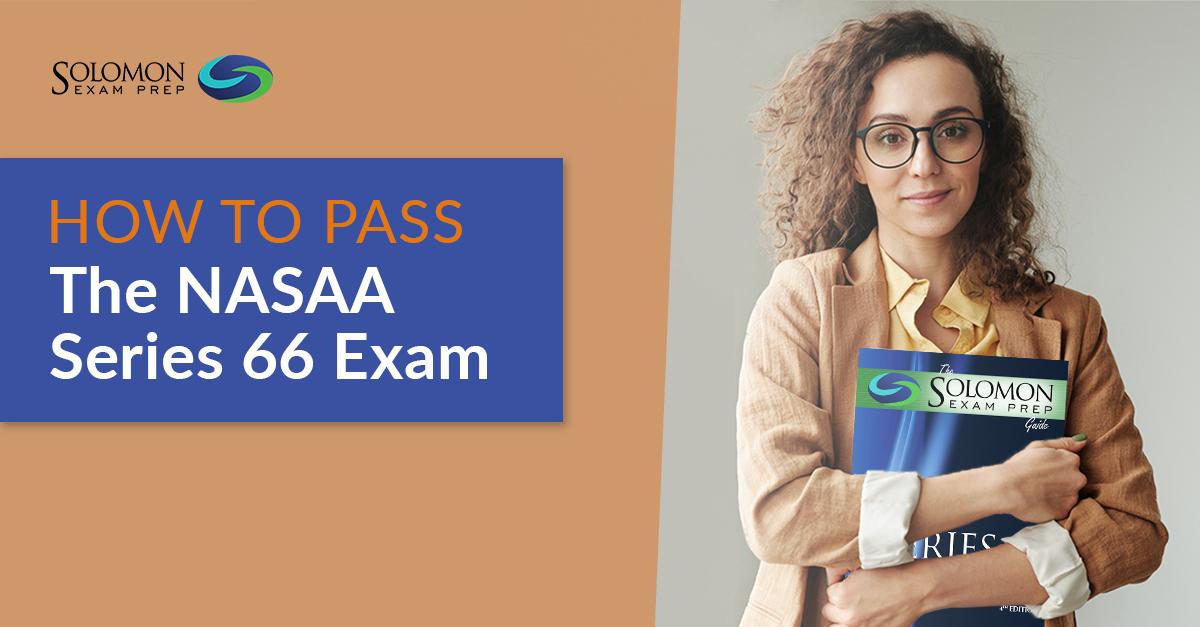 How to Pass the NASAA  Series 66 Exam