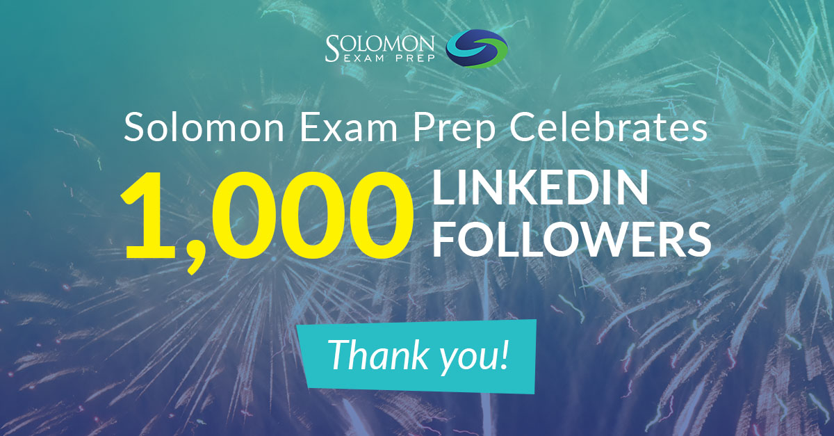 Solomon Exam Prep Celebrates 1,000 LinkedIn Followers