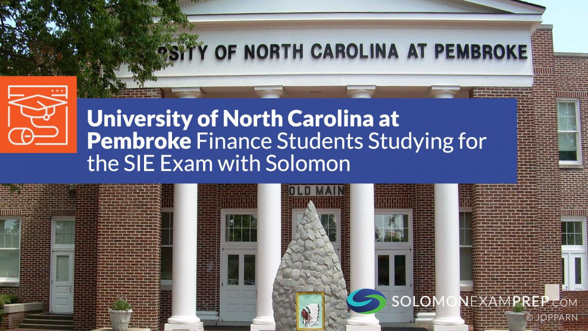 University of North Carolina at Pembroke Finance Students Studying for the SIE Exam with Solomon